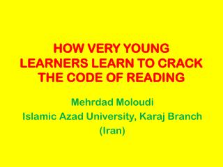 HOW VERY YOUNG LEARNERS LEARN TO CRACK  THE CODE OF READING
