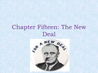 Chapter Fifteen: The New Deal