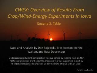 CWEX: Overview of Results From Crop/Wind-Energy Experiments in Iowa