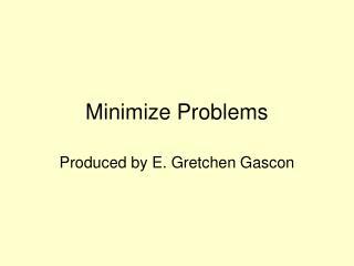Minimize Problems