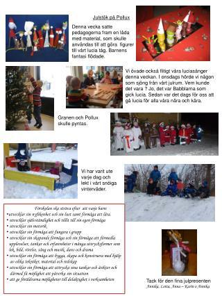 Julstök på Pollux