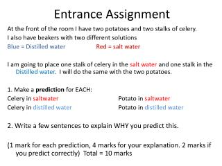 Entrance Assignment