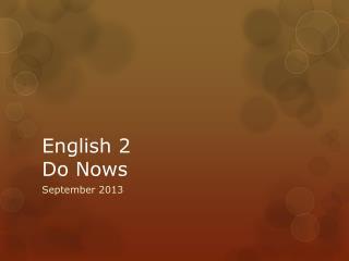 English 2  Do  Nows
