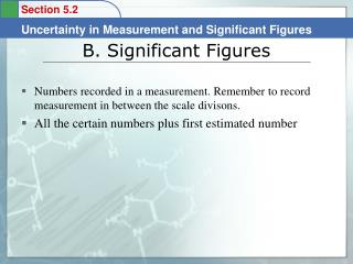 B.  Significant Figures