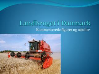 Landbruget i Danmark