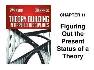 CHAPTER 11 Figuring Out the Present Status of a Theory