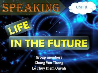 Group members Chung Van Thong Le  Thuy  Diem  Quynh