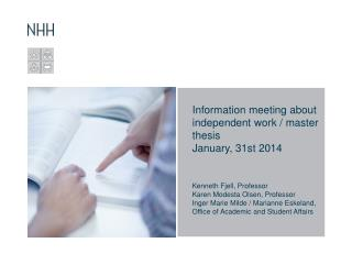 Information  meeting about independent work  / master  thesis January , 31st 2014