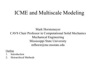 ICME and Multiscale Modeling