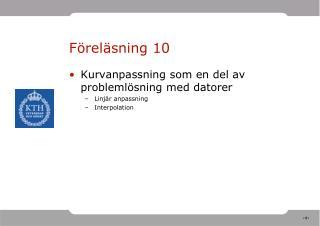 Föreläsning 10