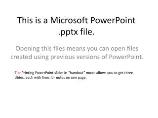 This is a Microsoft PowerPoint . pptx  file.