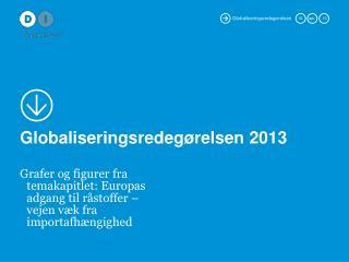 Globaliseringsredeg�relsen 2013