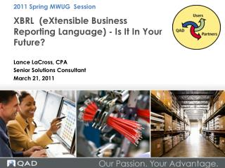 XBRL   (eXtensible Business Reporting Language) - Is It In Your Future?