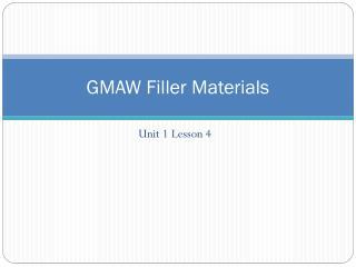 GMAW Filler Materials