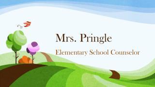 Mrs. Pringle