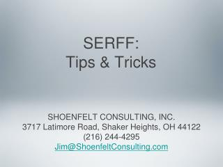 SERFF: Tips & Tricks