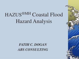 HAZUS MH Coastal Flood Hazard Analysis