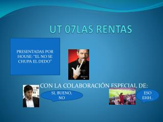 UT 07LAS RENTAS