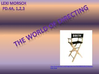 The world of directing