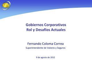 Gobiernos Corporativos Rol y Desafíos Actuales