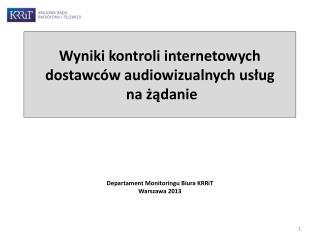 Wyniki kontroli internetowych dostawców audiowizualnych usług   na żądanie