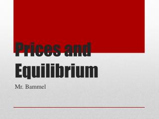 Prices and Equilibrium