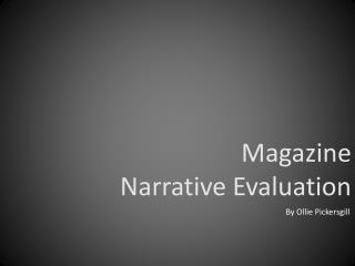 Magazine  Narrative Evaluation