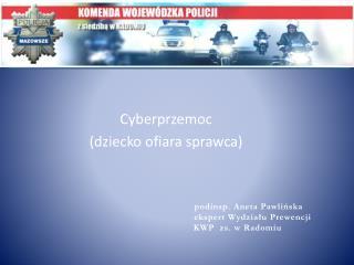 Cyberprzemoc (dziecko ofiara sprawca)