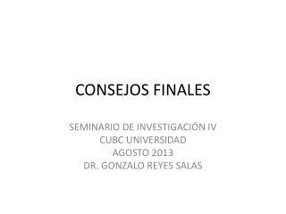 CONSEJOS FINALES
