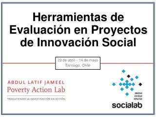 Herramientas  de Evaluación  en Proyectos de Innovación Social