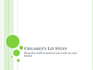 Children's Lit Stuff