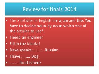 Review for finals 2014