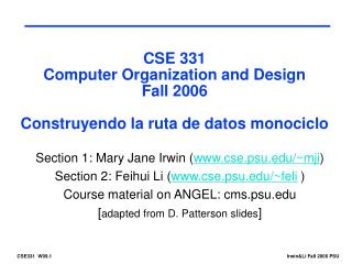 CSE 331 Computer Organization and Design Fall 2006  Construyendo la ruta de datos monociclo