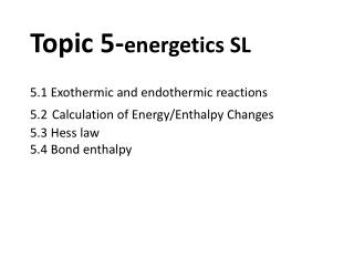 5.1 Exothermic  reactions