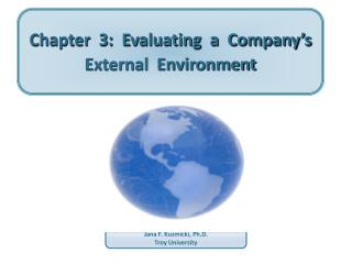 Chapter  3:  Evaluating  a  Company�s  External  Environment