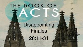 Disappointing Finales 28:11-31
