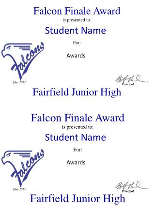 Falcon Finale Award is presented to: For: Fairfield Junior High