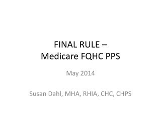 FINAL RULE –  Medicare FQHC PPS
