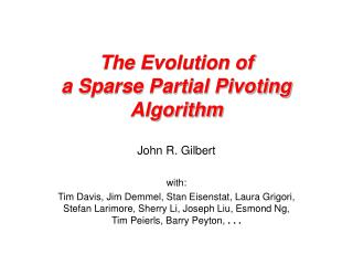 The Evolution of  a Sparse Partial Pivoting Algorithm