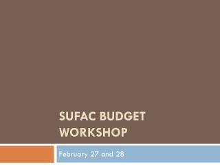 SUFAC Budget Workshop