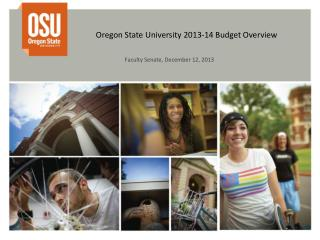 Oregon State University  2013-14 Budget Overview
