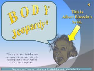 B O D  Y Jeopardy*