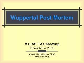 Wuppertal Post Mortem