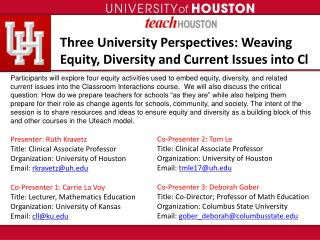 Three University Perspectives: Weaving Equity, Diversity and Current Issues into Cl