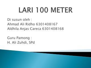 LARI 100 METER