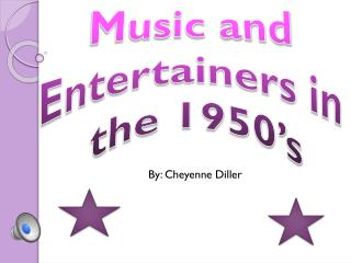 Music and  Entertainers in  the 1950�s