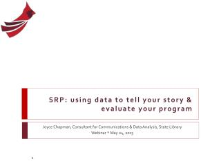 SRP: using data to tell your story & evaluate your program