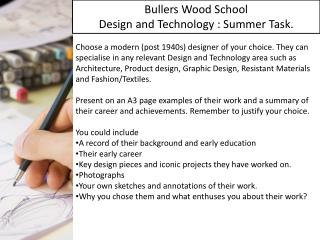 Bullers Wood School Design and Technology : Summer Task.