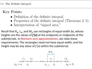 To specify a Riemann sum, we choose a partition and a set of sample  points.