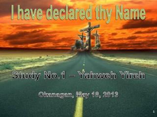 I have declared thy Name